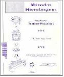 Métodos Histológicos.