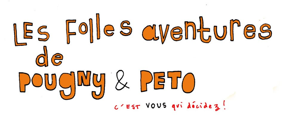Les aventures de Pougny et Peto