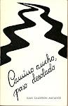 Camino ancho, paso desolado (1977)