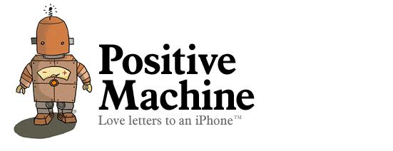 Positive Machine iPhone app reviews
