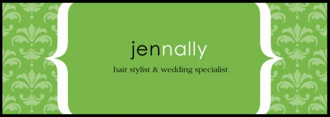 Jen Nally ~ Wedding Hairstylist