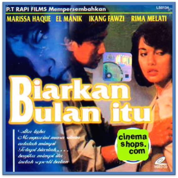 """Film: """"Biarkan Bulan Itu""""; Sutradara: Arifin. C. Noer; Produksi: PT Rapi Films"""