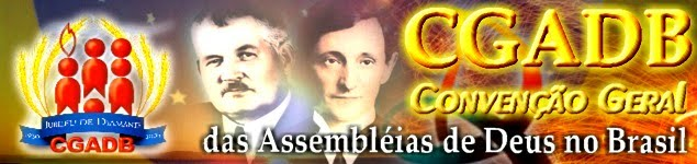 100 ANOS DA ASSEMBLEIA DE DEUS NO BRASIL