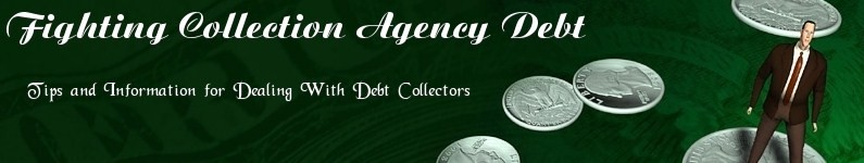 Fighting Collection Agency Debt