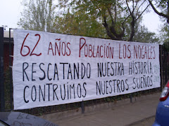 POBLACION LOS NOGALES, 62 ANOS DE HISTORIA, ORGANIZACION Y LUCHA!!!