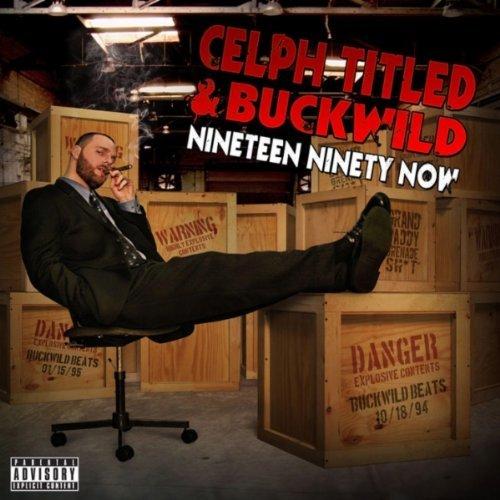 Celph-Titled-Buckwild-%25E2%2580%2593-Nineteen-Ninety-Now.jpg