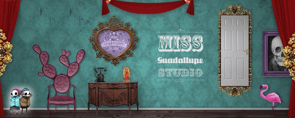 Miss Guadallupe Studio
