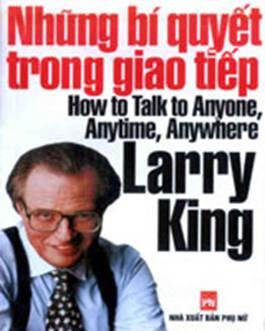 Larry King – Bí quyết giao tiếp