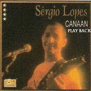 Sérgio Lopes - Canaan - Playback 1994
