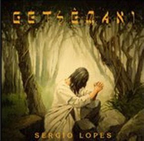 Sérgio Lopes - Getsêmani (2007)Play Back