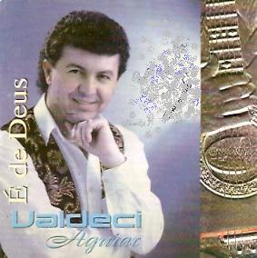 Valdeci Aguiar   É De Deus ( 1997 ) | músicas