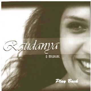 Raudânya   O Milagre (2001) Play Back   músicas