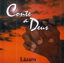 Lázaro   Conte a Deus | músicas