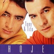 Tony & Tito   Hoje (2002) | músicas