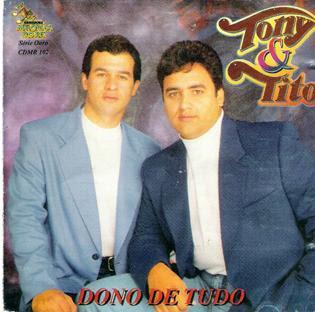 Tony & Tito   Dono De Tudo (1994) | músicas