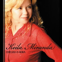 9221317 Baixar CD Keila Miranda   Chegou a Hora (2008) Voz e Play Back