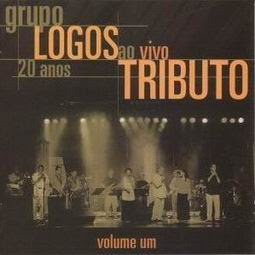 Grupo Logos - Tributo Ao Vivo - Volume I (2003)