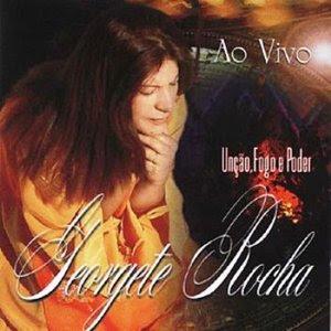 Georgete Rocha   Unção , Fogo e Poder (2007) | músicas
