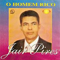 O Homem Rico 1 CD Jair Pires   O Homem Rico (1988)