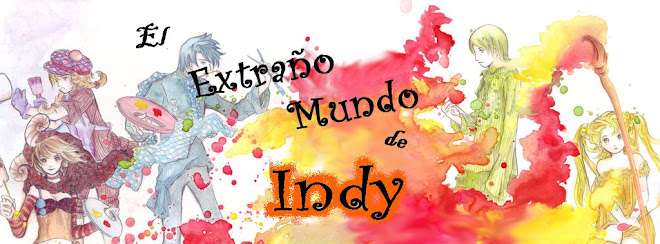 ~El Extrao Mundo de Indy~