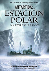 Estación Polar de Matthew Reilly (Abril 2010)