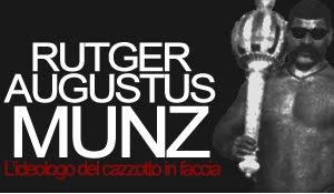 Rutger A. Munz: l'ideologo del cazzotto in faccia