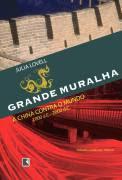 A Grande Muralha - Julia Lovell