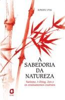 A Sabedoria da Natureza - Roberto Otsu