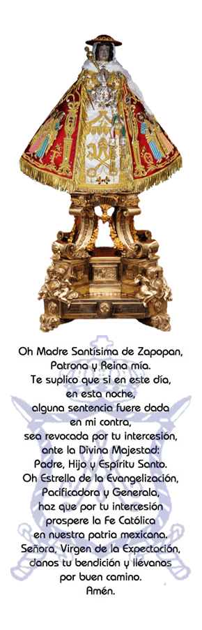 ORACION A LA VIRGEN DE ZAPOPAN.
