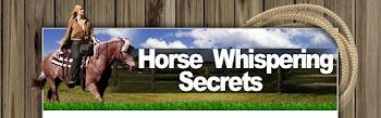 Horse Whispering Secrets