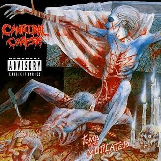 http://2.bp.blogspot.com/_BJs8mlnXmKQ/S6uCkMDcNSI/AAAAAAAAWM0/9tKenSuSxzQ/s1600/Cannibal+Corpse+-+Tomb+of+the+Mutilated.jpg