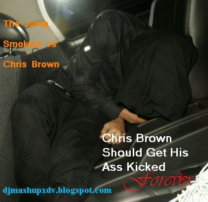 from Kason chris brown should get his ass kick