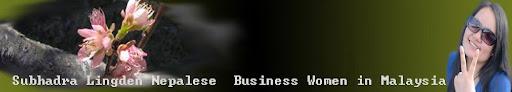 SUBHADRA LIMBU NEPALESE BUSINESS WOMEN IN MALAYSIA KUALA LUMPUR