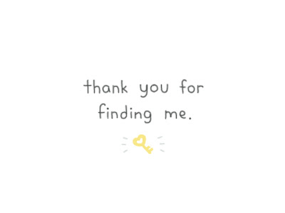 Thank you for finding me