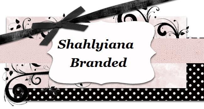 Shahlyiana Branded