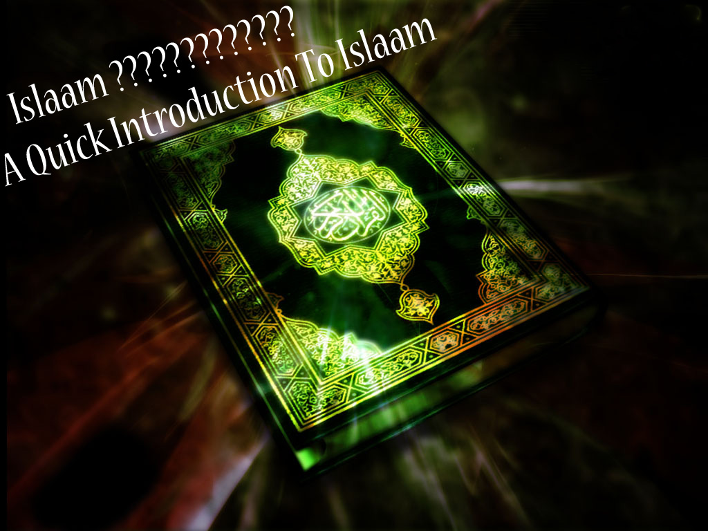 A Quick Introduction To Islam