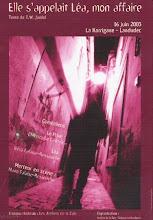 2003 - CREATION THEATRE Elle s'appelait Léa mon affaire de TW Jardel