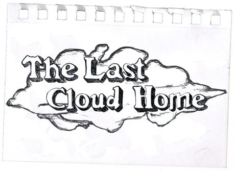 The Last Cloud Home