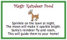 ... reindeer food (oats and colored coarse salt) inside the above reindeer