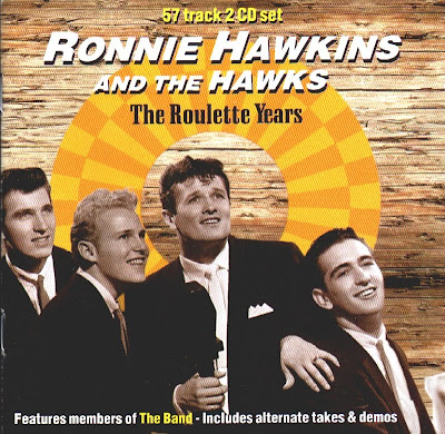 The Roulette Years - Ronnie Hawkins and the Hawks (1994)