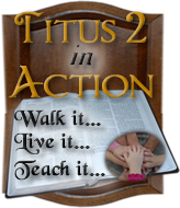 Titus 2 In Action