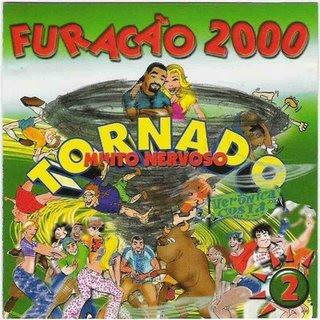 Download   CD Furacão 2000 Tornado Muito Nervoso 1