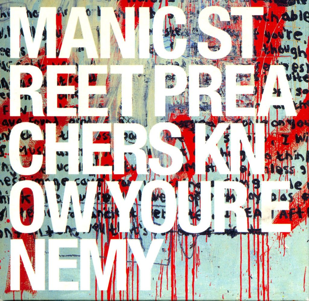 Manic Street Preachers - Know Yours Enemy