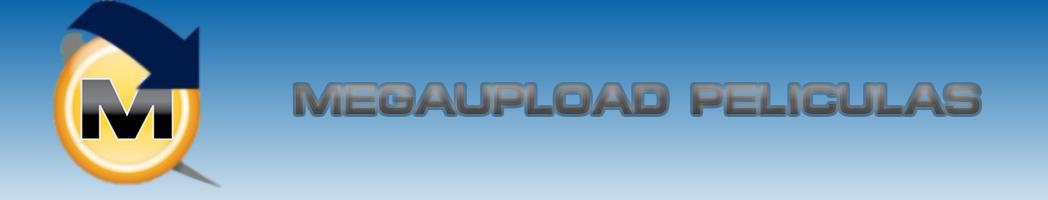 Megaupload Peliculas