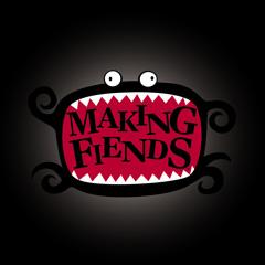 [makingfiends]