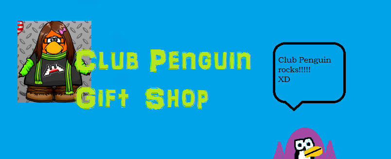 Club Penguin Gift Shop