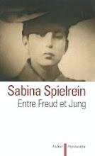 Sabina Spielrein entre Freud et Jung