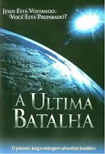 Filme A Ultima Batalha