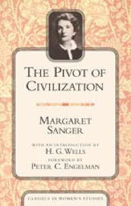 Sanger's Pivot of Civilization