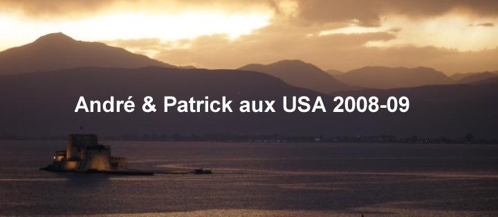 André & Patrick aux USA en 2008-09